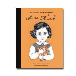 Anne Frank - Små mennesker, store drømme - Skoob