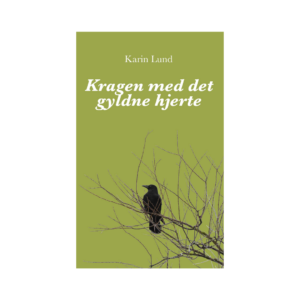 Kragen med det gyldne hjerte af Karin Lund